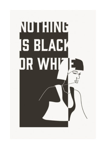 - Linn Westanbäck PosterNothing is black or white 1